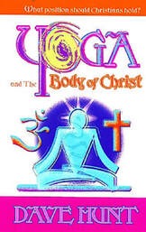Dave Hunt's book cover for Yoga and the Body of Christ, OM Hindu symbol, yogi and cross